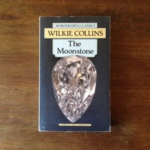 """Wilkie Collins """"The Moonstone"""""""